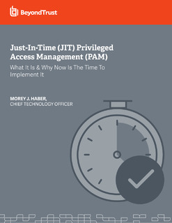 Just-In-Time (JIT) Privileged Access Management (PAM)