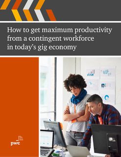 How to get Maximum Productivity from a Contingent Workforce in Today's Gig Economy