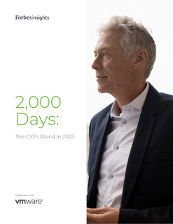 Forbes Insights: 2000 Days: The CIO's World In 2025
