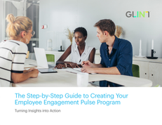 The Step-by-Step Guide to Creating Your Employee Engagement Pulse Program