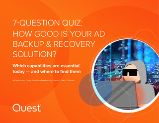 7-Question Quiz: How Good Is Your AD Backup & Recovery Solution?