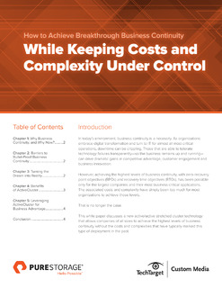 How to Achieve Breakthrough Business Continuity While Keeping Costs and Complexity Under Control