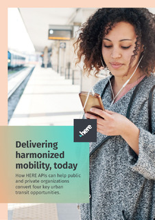 How APIs from HERE help deliver harmonized urban mobility