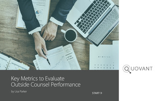 Key Metrics to Evaluate Outside Counsel Performance
