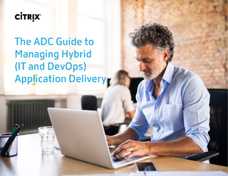 The ADC Guide to Managing Hybrid (IT and DevOps) Application Delivery