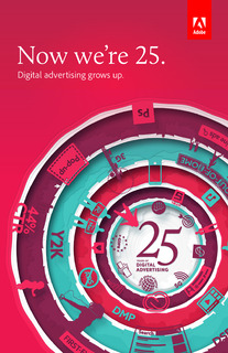 Now we're 25. Digital advertising grows up.