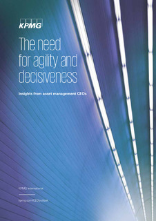 Global Asset Management CEO outlook report: The need for agility and decisiveness