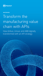 Transforming the manufacturing value chain with APIs