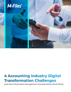 4 Accounting Industry Digital Transformation Challenges (and How Information Management Solves Them)