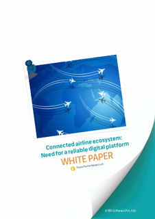 Connected airline ecosystem: Need for a reliable digital platform