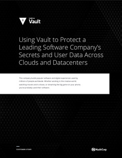 Using Vault to Protect a Leading Software Company's Secrets and User Data Across Clouds