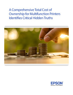 A Comprehensive Total Cost of Ownership for Multifunction Printers Identifies Critical Hidden Truths