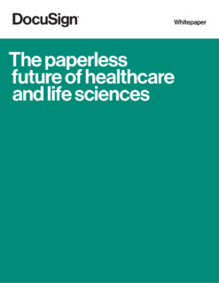 The Paperless Future of Healthcare & Life Science