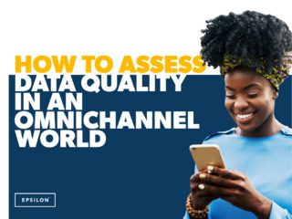 How to Assess Data Quality in an Omnichannel World