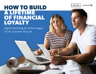 How to build a lifetime of financial loyalty