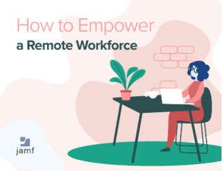 How to Empower a Remote Workforce
