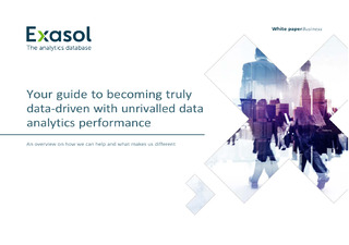 Your Guide to becoming truly data-driven with unrivaled data analytics performance