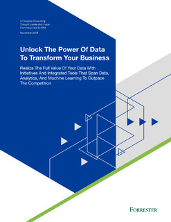 Forrester Study: Unlock the Power of Data to Transform Your Business