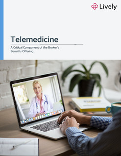 Telemedicine: A Critical Component of the Broker's Benefits Offering