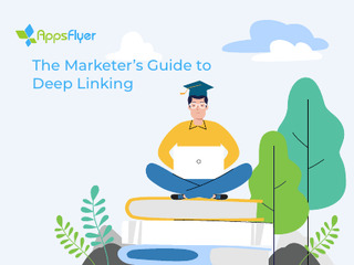 The Marketer's Guide to Deep Linking