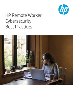 HP Remote Worker Cybersecurity Best Practices