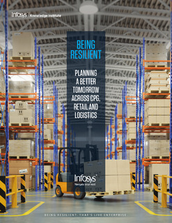 Being Resilient: Planning A Better Tomorrow Across CPG, Retail and Logistics