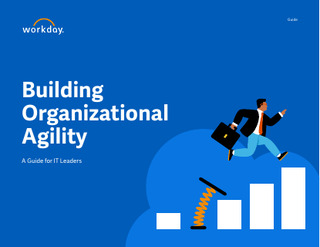 Building Organizational Agility: A Guide for IT Leaders