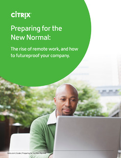 Preparing for the New Normal: The rise of remote work, and how to futureproof your company