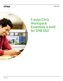 5 Ways Citrix Workspace Essentials is Built for SMB SSO