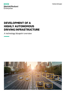 Development of a highly autonomous driving infrastructure – a technology blueprint overview.