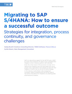 Meet the Experts: Migrating to SAP S/4HANA Strategies for Integration, Process Continuity