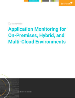 Application Monitoring for On-premises, Hybrid, and Multi-cloud Environments