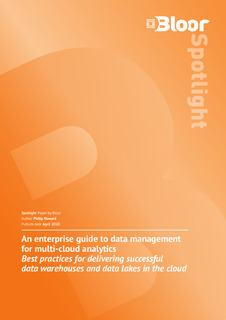 Bloor spotlight: An Enterprise Guide to Data Management for Multi-Cloud Analytics