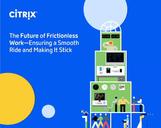 The Future of Frictionless Work—Ensuring a Smooth Ride and Making It Stick