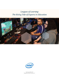 Leagues of Learning. The Rising Tide of Esports in Education