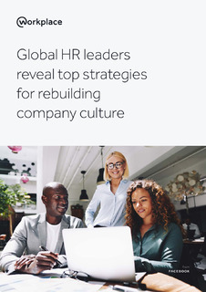 Global HR leaders reveal top strategies for rebuilding company culture