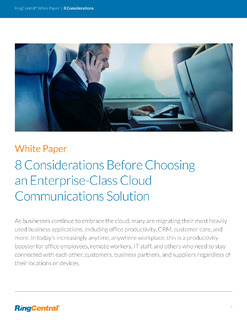 8 Considerations For Choosing Enterprise Cloud Comm Solution
