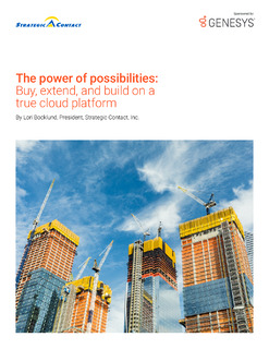 The Power of Possibilities: Buy, Extend, and Build on a True Cloud Platform