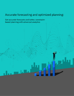 Accurate Forecasting and Optimized Planning