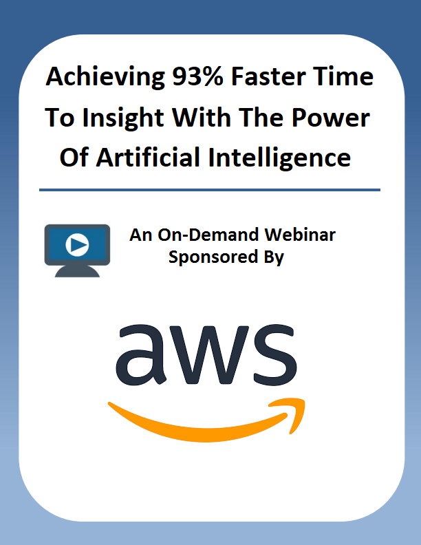 Achieving 93% Faster Time To Insight With The Power Of Artificial Intelligence