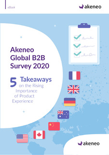 Akeneo Global B2B Survey 2020: 5 Takeaways on the Rising Importance of Product Experience