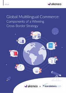 Global Multilingual Commerce: Components of a Winning Cross-Border Strategy