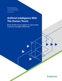 Artificial Intelligence with the Human Touch: Blend AI with Human Agents to Improve Both Customer and Agent