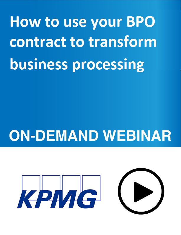 Webinar: How to use your BPO contract to transform business processing