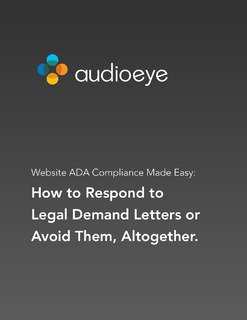 Website ADA Compliance Made Easy: How to Respond to Legal Demand Letters or Avoide Them, Altogether