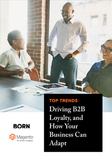 Top Trends Driving B2B Loyalty, and How Your Business Can Adapt