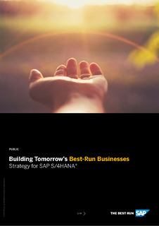 Building Tomorrow's Best Run Business – S/4HANA Strategy