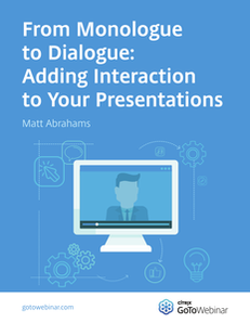 From Monologue to Dialogue: Adding Interaction to Your Online Presentations