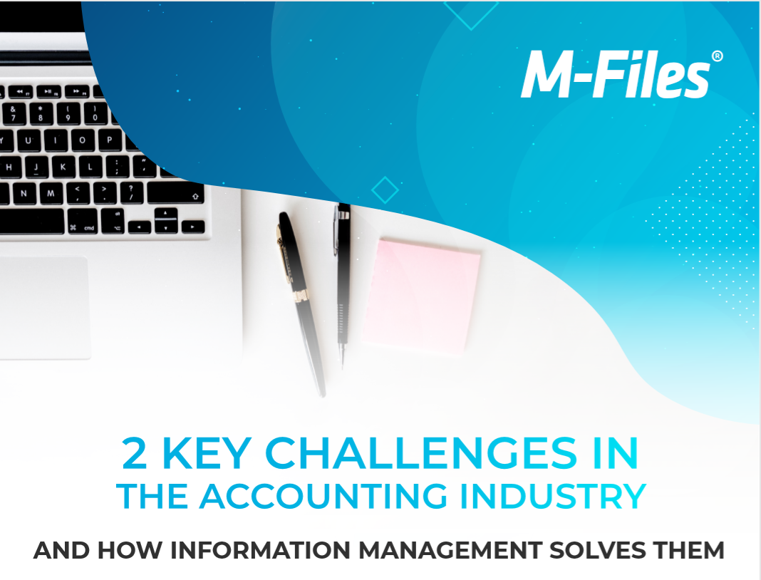 2 Key Challenges in the Accounting Industry (and How Information Management Solves Them)