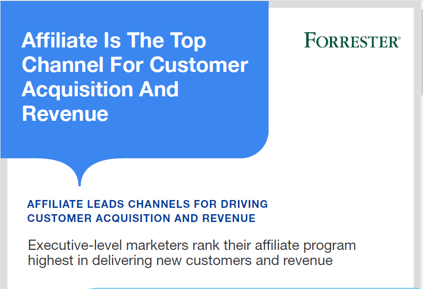 Affiliate Is The Top Channel For Customer Acquisition And Revenue